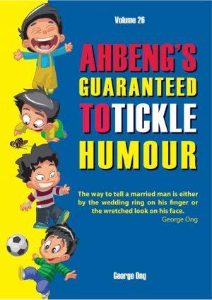 Ebook Volume 26 Ah Beng's Guaranteed to Tickle Humour